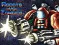 Robotlar Zombilere Karşı