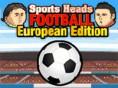 Bedava Spor Oyunlar? Online Sports Heads Football European Edition, i?te yeni bir topçu kafal