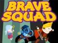 Brave Squad